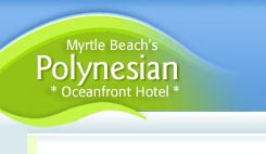 Polynesian Resort in Myrtle Beach